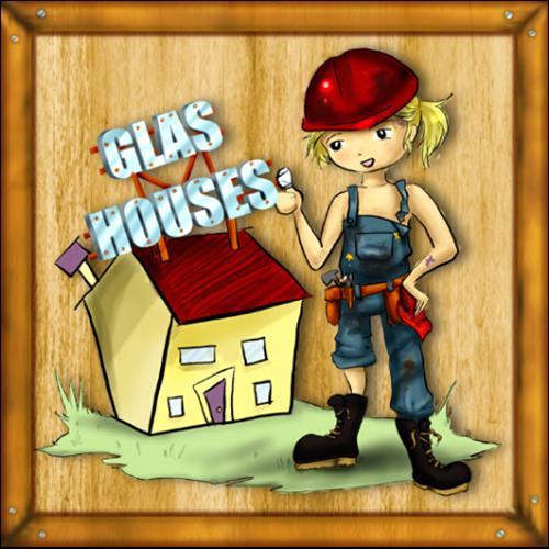 Glas Houses